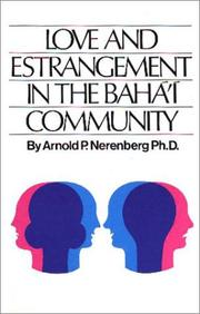Cover of: Love and estrangement in the Bahá