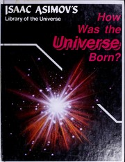 Cover of: How was the universe born? | Isaac Asimov