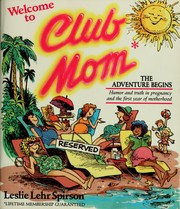 Cover of: Welcome to Club Mom