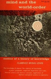 Cover of: Mind and the world-order | Lewis, Clarence Irving