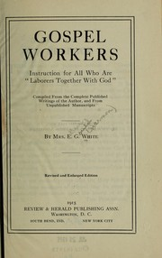 "Cover of: Gospel workers; instruction for all who are ""laborers together with God,"""