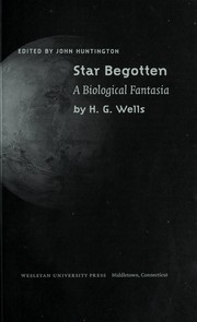 Cover of: Star-begotten: a biological fantasia