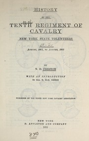 History of the Tenth regiment of cavalry New York state volunteers, August, 1861, to August, 1865 by Noble D. Preston