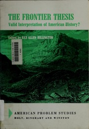 Cover of: The frontier thesis: valid interpretation of American history?