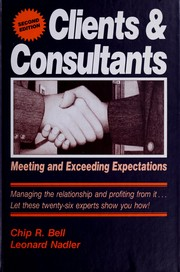 Cover of: Clients and Consultants | Chip R. Bell