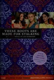 Cover of: These Boots Are Made for Stalking (The Clique #12)