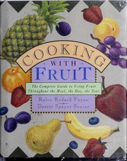 Cooking with fruit by Rolce Redard Payne