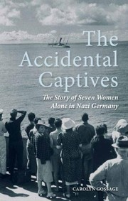 The accidental captives by Carolyn Gossage