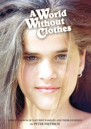 Cover of: A World Without Clothes by Peter Deitrich