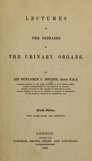 Cover of: Lectures on the diseases of the urinary organs
