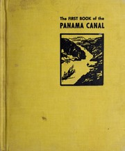 Cover of: The first book of the Panama Canal | Patricia Maloney Markun
