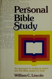 Cover of: Personal Bible study by William C. Lincoln