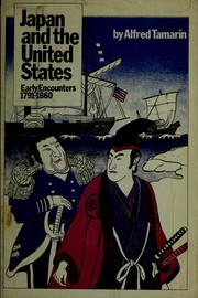 Cover of: Japan and the United States | Alfred H. Tamarin