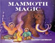 Cover of: Mammoth Magic (Last Wilderness Adventure)