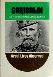 Garibaldi by Denis Mack Smith