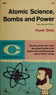 Cover of: Atomic science, bombs, and power