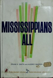 Cover of: Mississippians all | Frank Ellis Smith