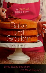 Cover of: Bake until golden