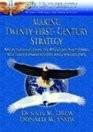 Making Twenty-First-Century Strategy