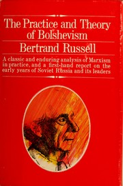 Cover of: The practice and theory of Bolshevism | Bertrand Russell