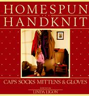 Cover of: Homespun Handknit | Linda Ligon