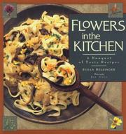 Cover of: Flowers in the kitchen | Susan Belsinger