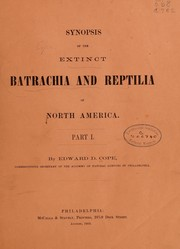 Cover of: Synopsis of the extinct batrachia, reptilia and aves of North America