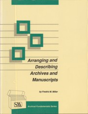 Cover of: Arranging and Describing Archives and Manuscripts (Archival Fundamentals Series)