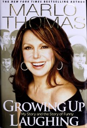 Cover of: Growing up laughing | Marlo Thomas