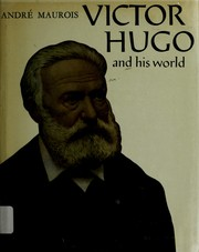 Cover of: Victor Hugo and his world