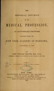 Cover of: The historical influence of the medical profession