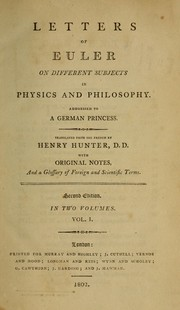 Cover of: Letters of Euler to a German princess, on different subjects in physics and philosophy