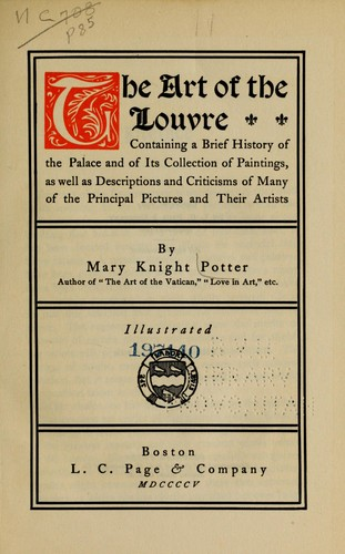 The art of the Louvre by Mary Knight Potter