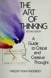 the art of critical thinking Critical thinking: the art of argument, 2nd edition offers an accessible, yet rigorous, introduction to critical thinking students immediately apply the critical thinking skills they are studying to everyday life students learn the advantages of making decisions based on a a thoughtful.