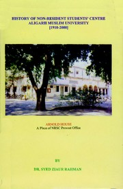 History of Non Resident Students' Centre, AMU, Aligarh by Syed Ziaur Rahman