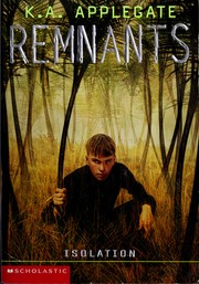 Cover of: Isolation (Remnants, #07)