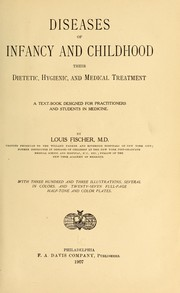 Cover of: Diseases of infancy and childhood | Fischer, Louis