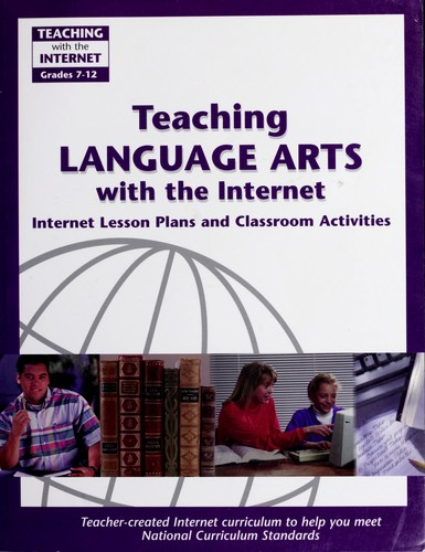 Teaching language arts with the internet by Hope Campbell