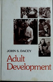 Cover of: Adult development | John S. Dacey