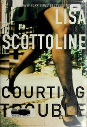 Cover of: Courting trouble | Lisa Scottoline