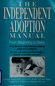 Cover of: The independent adoption manual