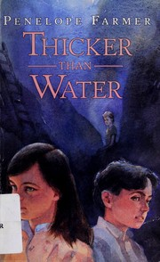 Cover of: Thicker than water | Penelope Farmer