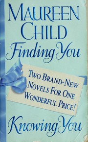 Cover of: Finding you | Maureen Child