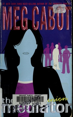 Reunion (The Mediator #3) by Meg Cabot