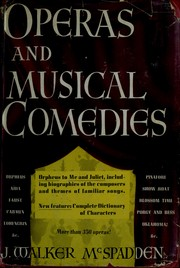 Cover of: Operas and musical comedies
