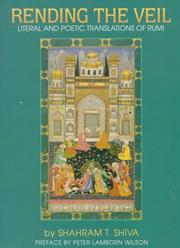 Cover of: Rending the veil: literal and poetic translations of Rumi