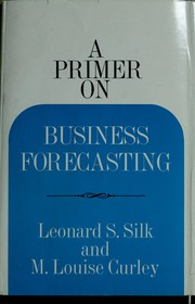 Cover of: A primer on business forecasting