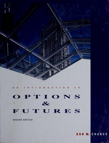 An Introduction to Options and Futures