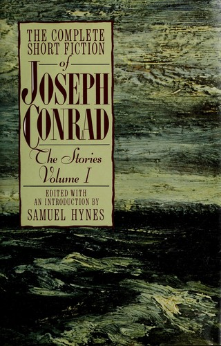 The complete short fiction of Joseph Conrad by Joseph Conrad
