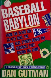 Cover of: Baseball Babylon: from the Black Sox to Pete Rose, the real stories behind the scandals that rocked the game